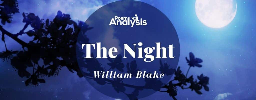 The Night By William Blake Poem Analysis