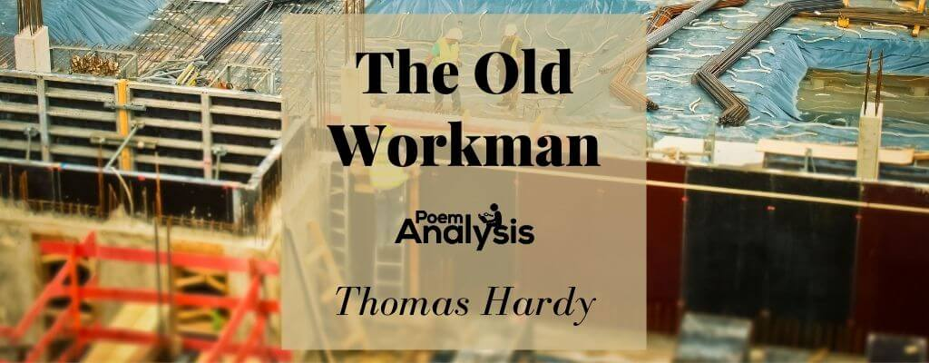 The Old Workman by Thomas Hardy