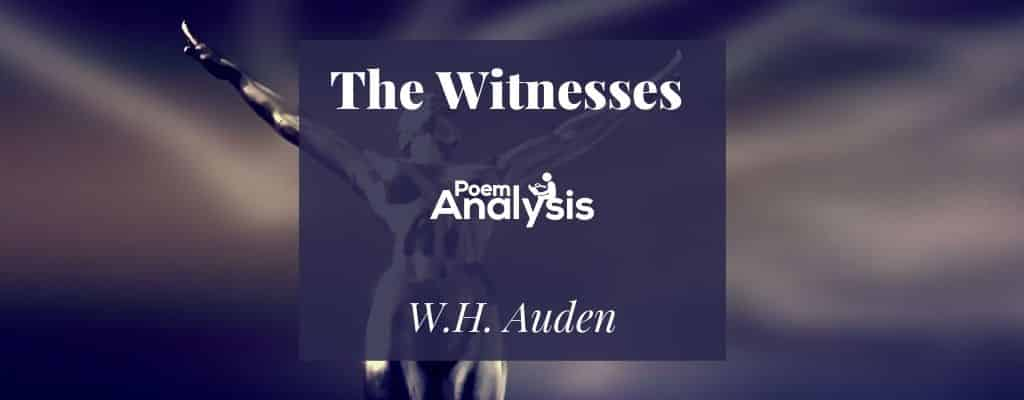 The Witnesses by W.H. Auden