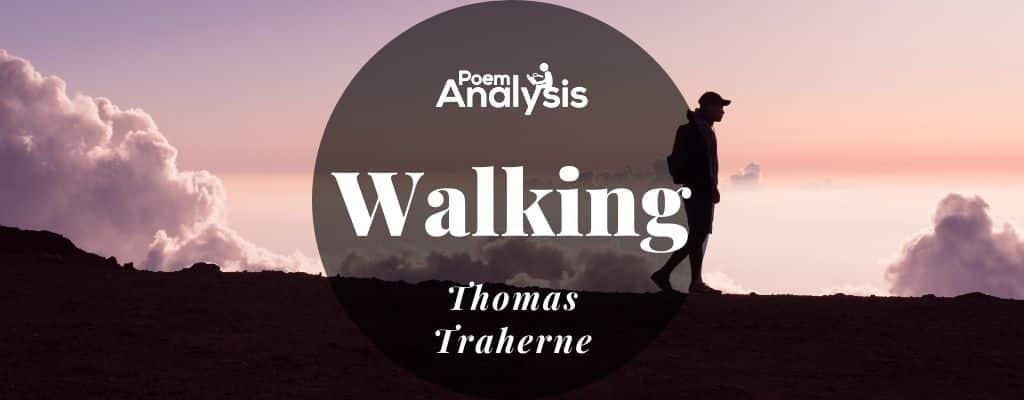 Walking by Thomas Traherne