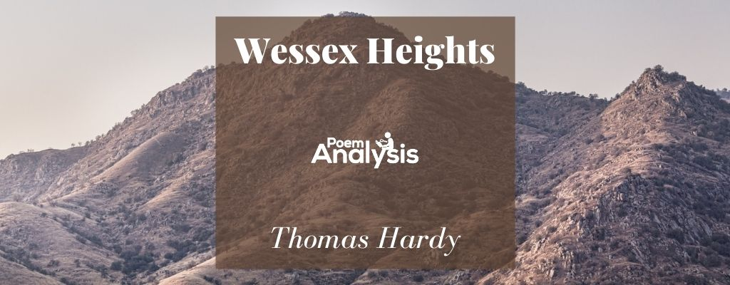 Wessex Heights by Thomas Hardy