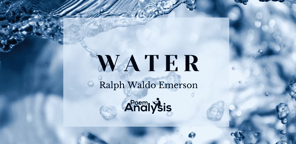 Water by Ralph Waldo Emerson