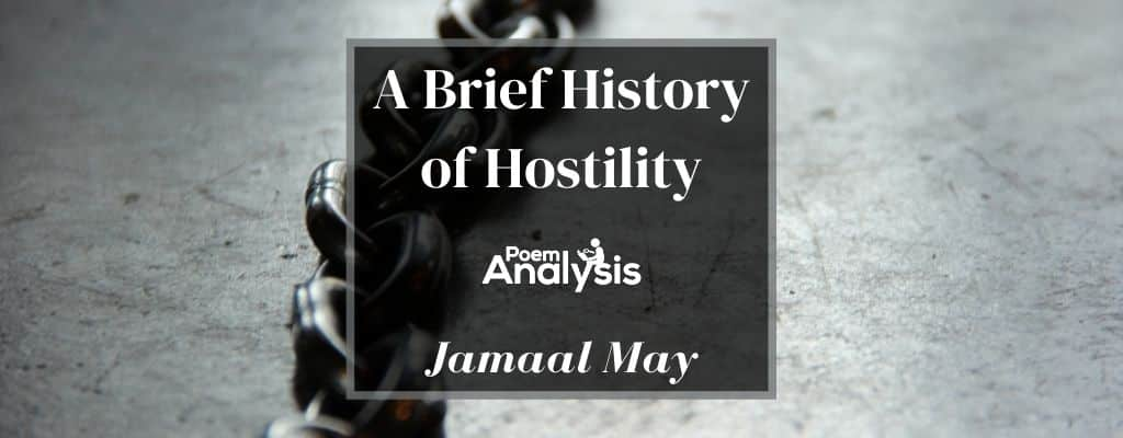 A Brief History of Hostility by Jamaal May