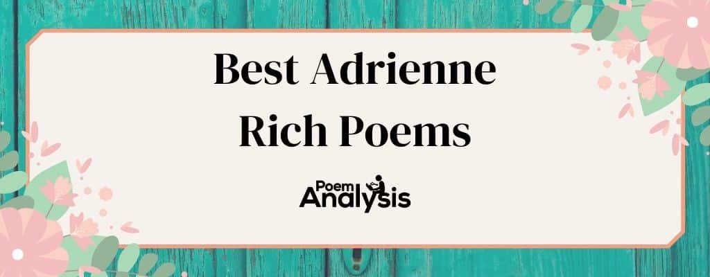 Best Adrienne Rich Poems