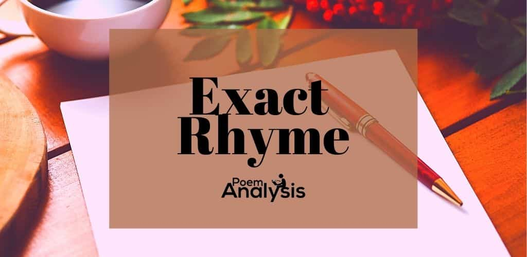 Exact Rhyme definition and examples