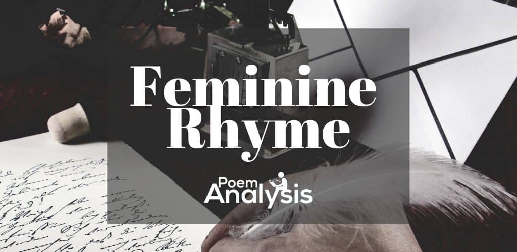 Feminine Rhyme definition and examples