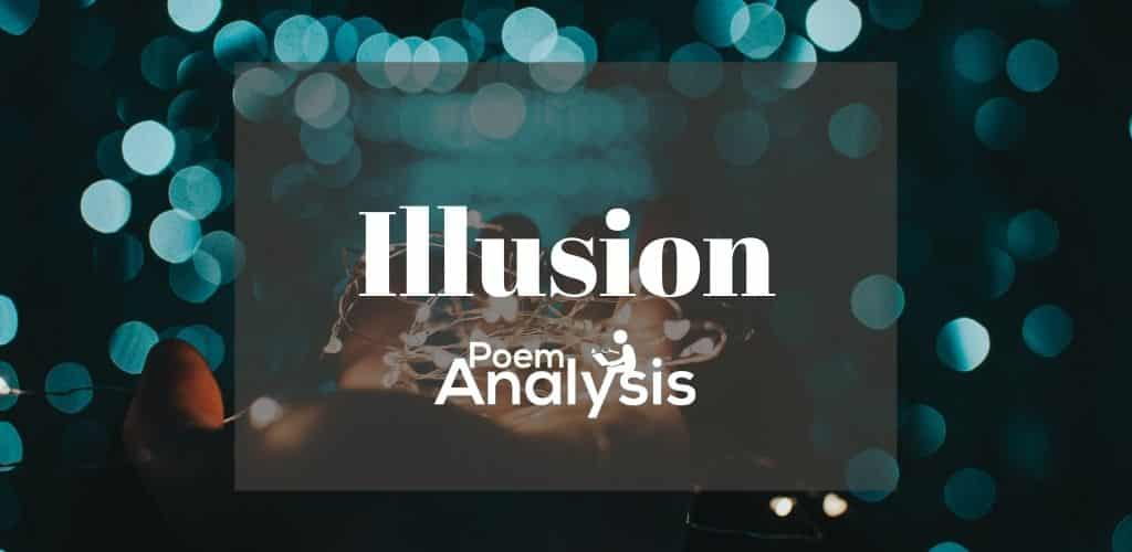 Illusion literary definition and examples