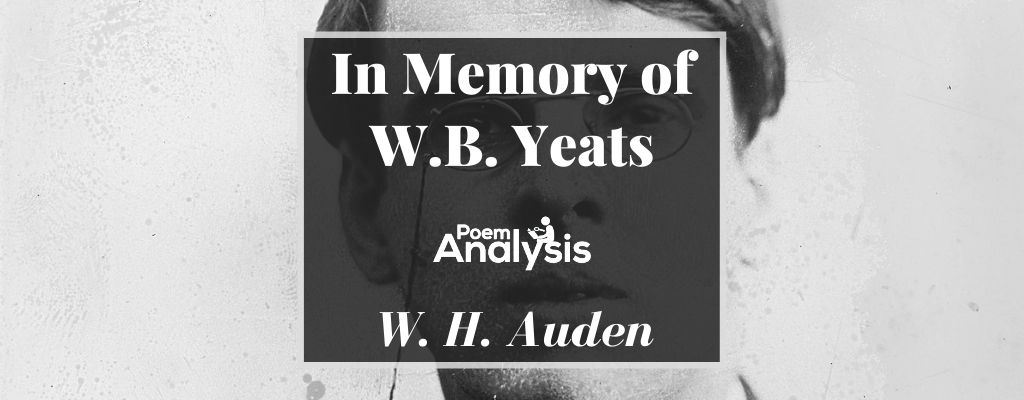 In Memory of W.B. Yeats by W. H. Auden
