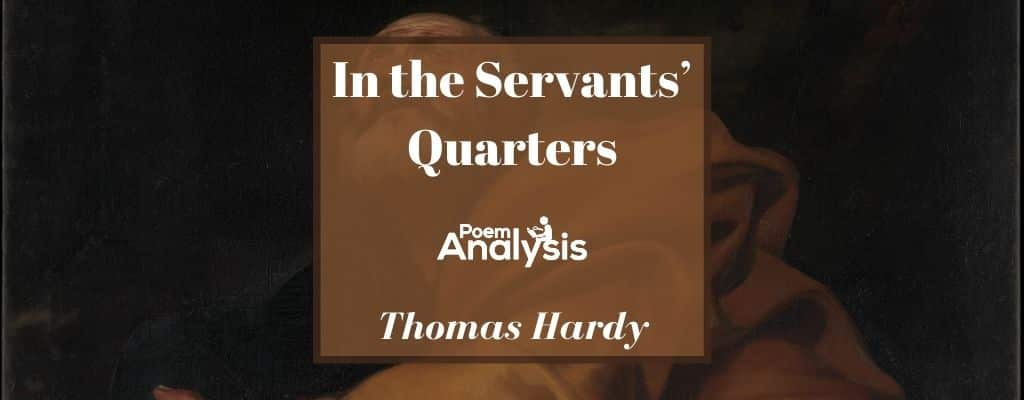 In the Servants' Quarters by Thomas Hardy