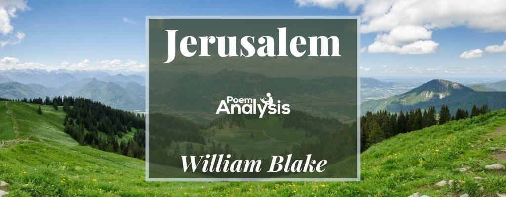 Jerusalem by William Blake