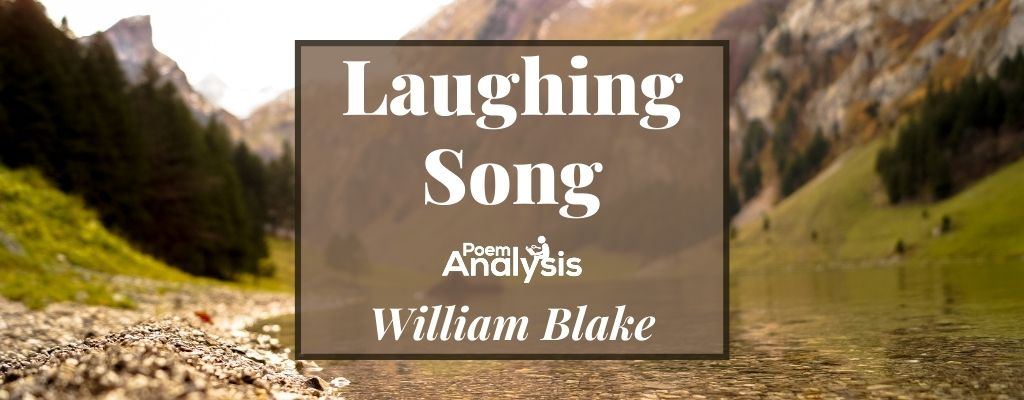 Laughing Song by William Blake