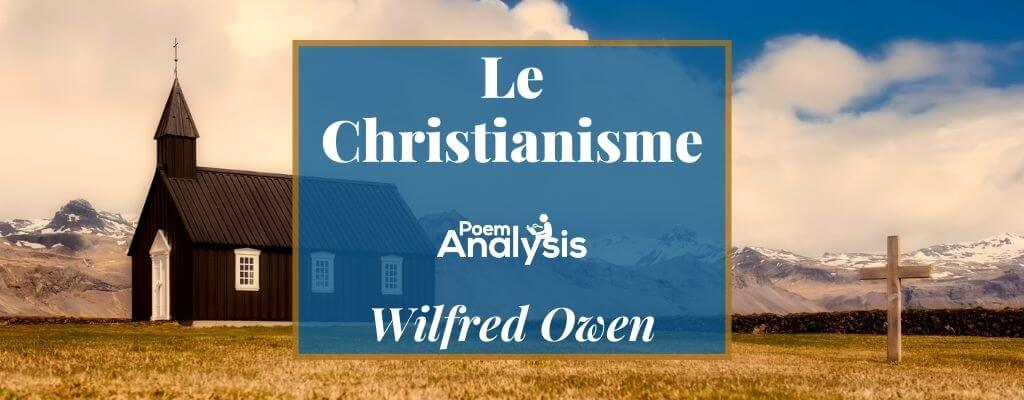 Le Christianisme by Wilfred Owen