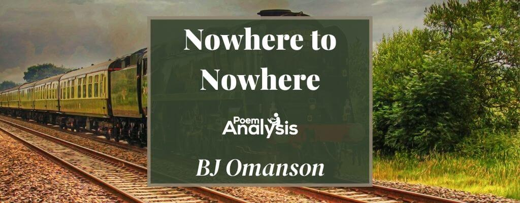 Nowhere to Nowhere by BJ Omanson
