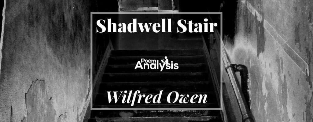 Shadwell Stair by Wilfred Owen