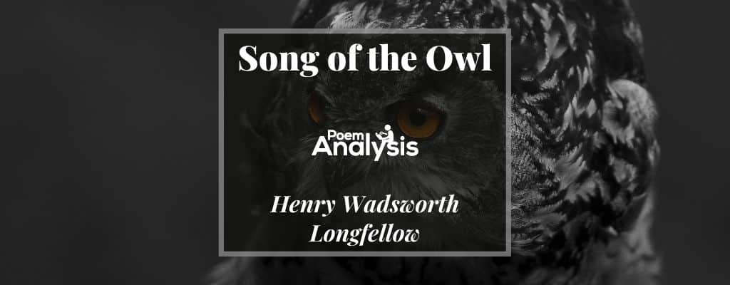 Song of the Owl by Henry Wadsworth Longfellow
