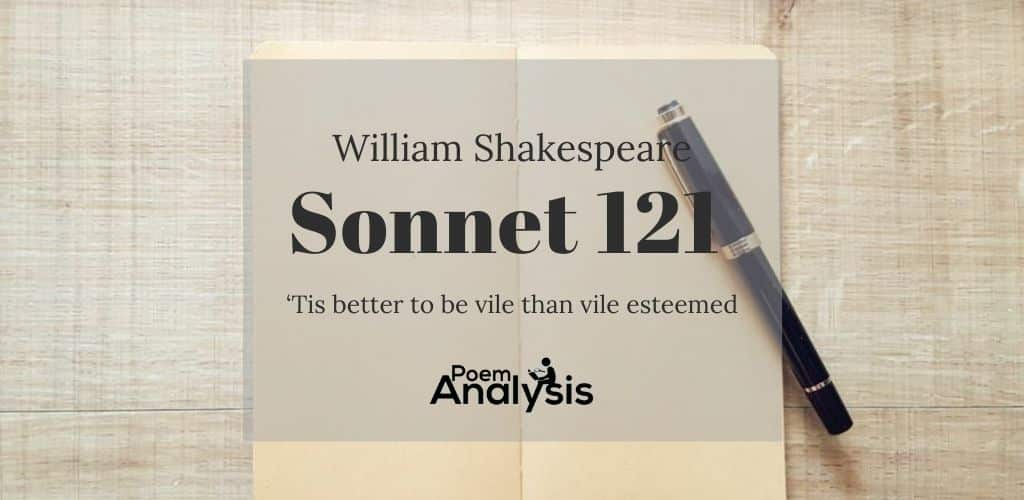 Sonnet 121 by William Shakespeare