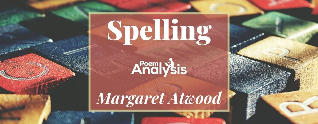 Spelling by Margaret Atwood