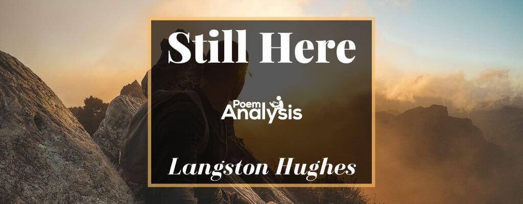Still Here by Langston Hughes