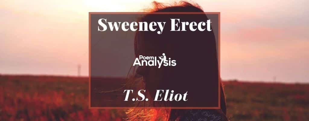 Sweeney Erect by T.S. Eliot