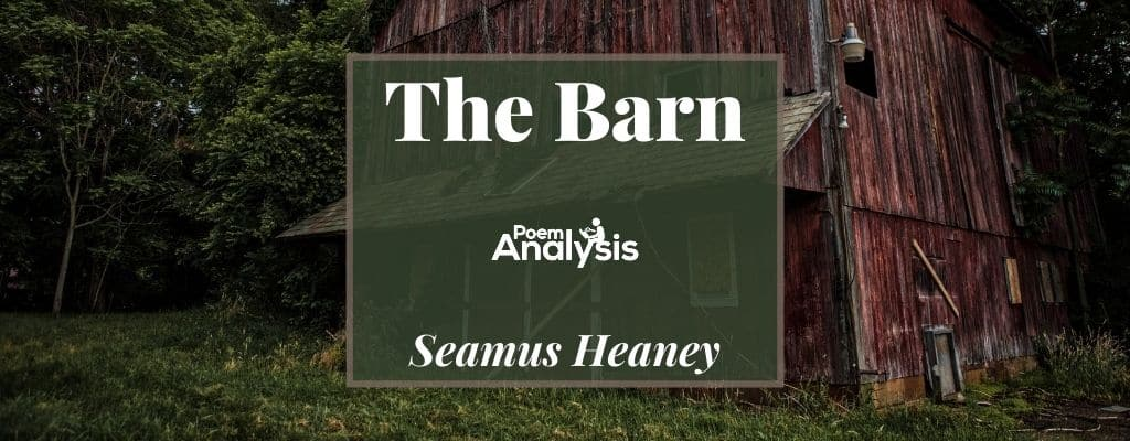 The Barn by Seamus Heaney