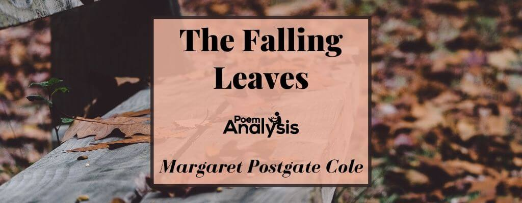 The Falling Leaves by Margaret Postgate Cole