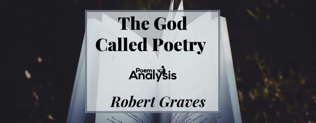 The God Called Poetry by Robert Graves
