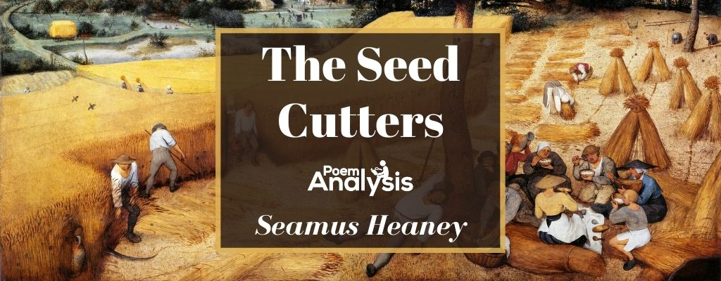 The Seed Cutters by Seamus Heaney