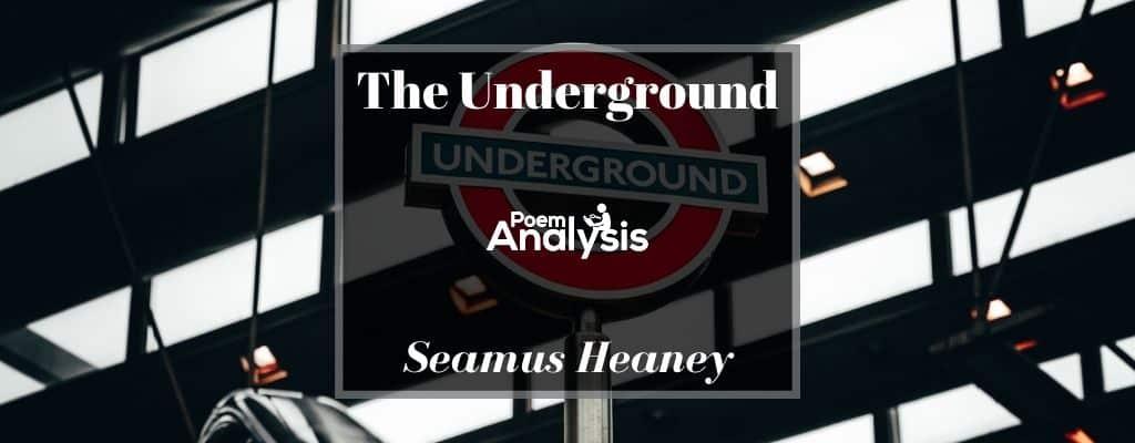 The Underground by Seamus Heaney