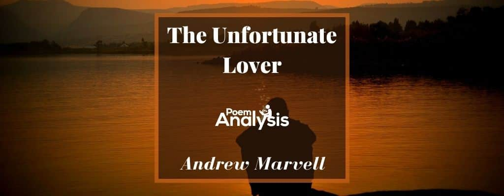 The Unfortunate Lover by Andrew Marvell