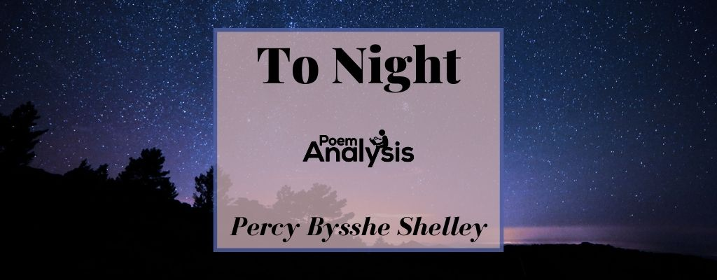 To Night by Percy Bysshe Shelley
