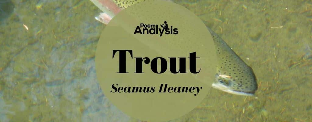 Trout by Seamus Heaney