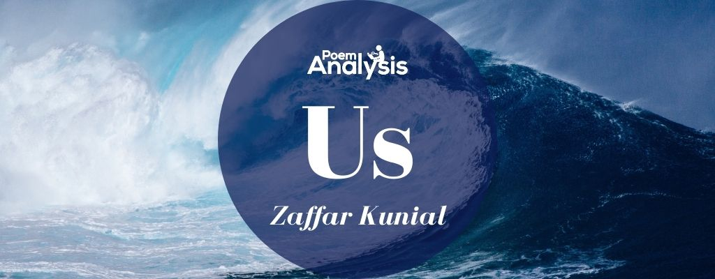 Us by Zaffar Kunial