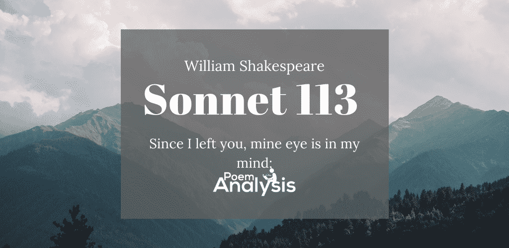 Sonnet 113 by William Shakespeare