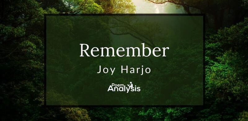 Remember by Joy Harjo