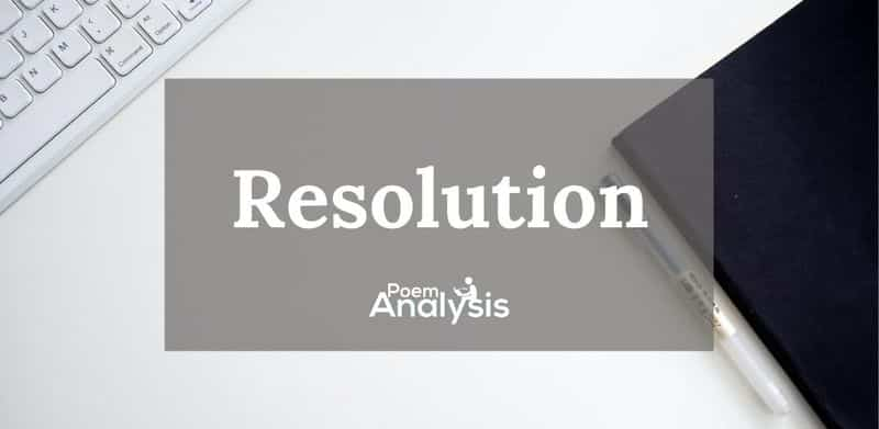 Resolution literary definition and examples