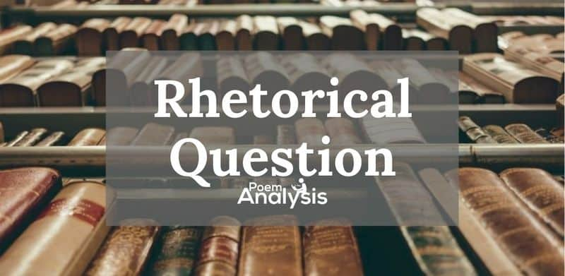 Rhetorical Question definition and examples