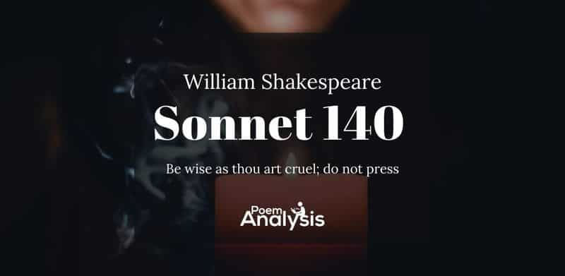 Sonnet 140 by William Shakespeare