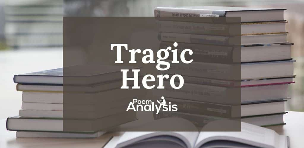 Tragic Hero definition and examples
