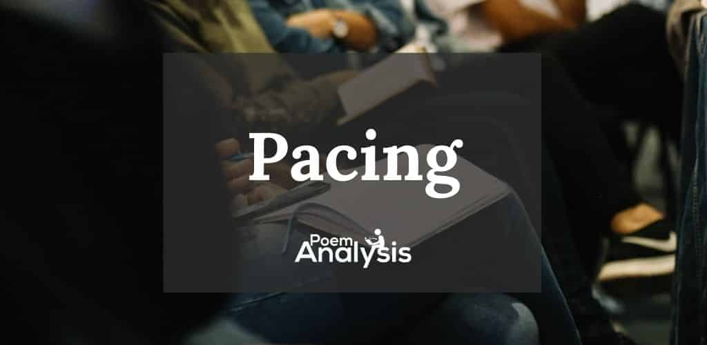 Pacing definition and examples in literature