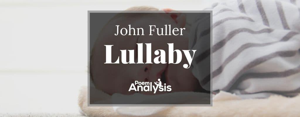 Lullaby by John Fuller