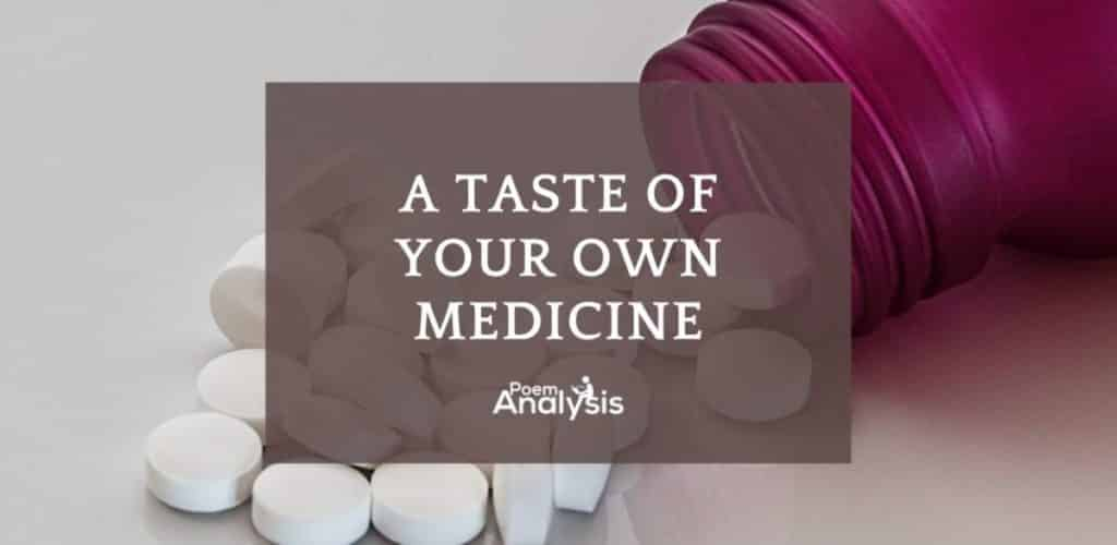 A taste of your own medicine explained