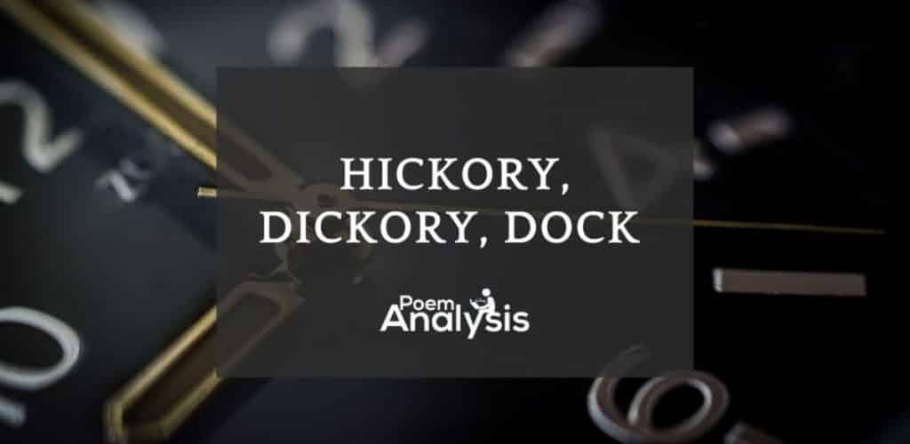 Hickory, dickory, dock nursery rhyme