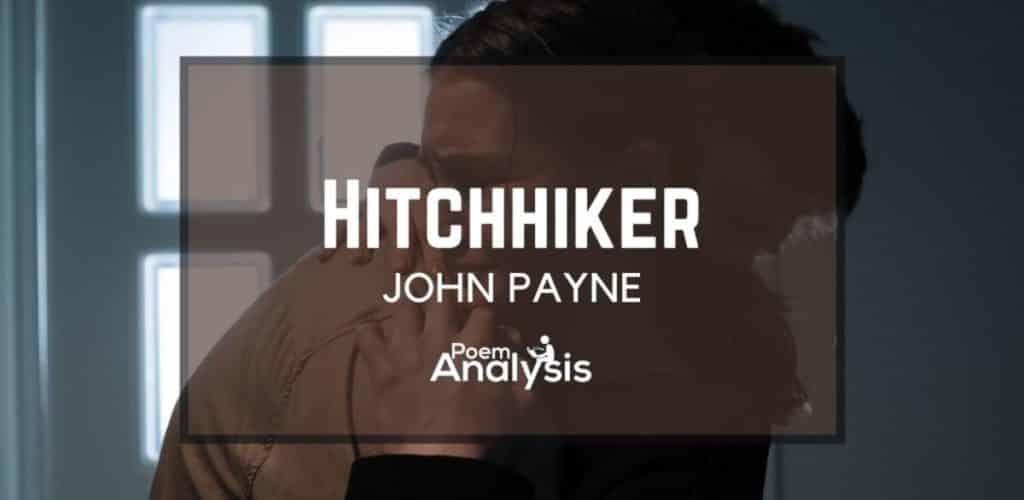 Hitchhiker by John Payne