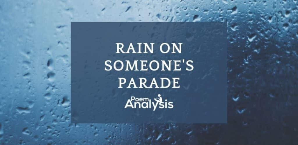 Rain on someone's parade meaning