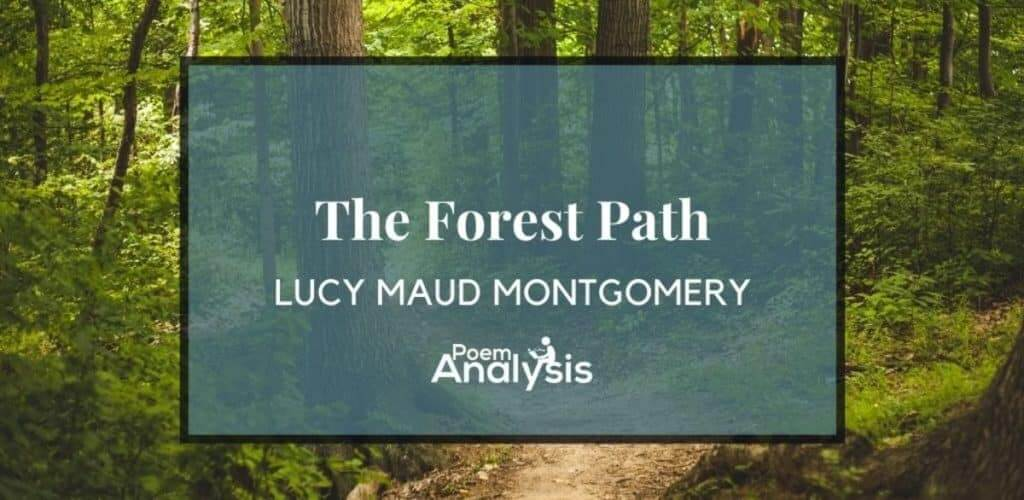 The Forest Path by Lucy Maud Montgomery