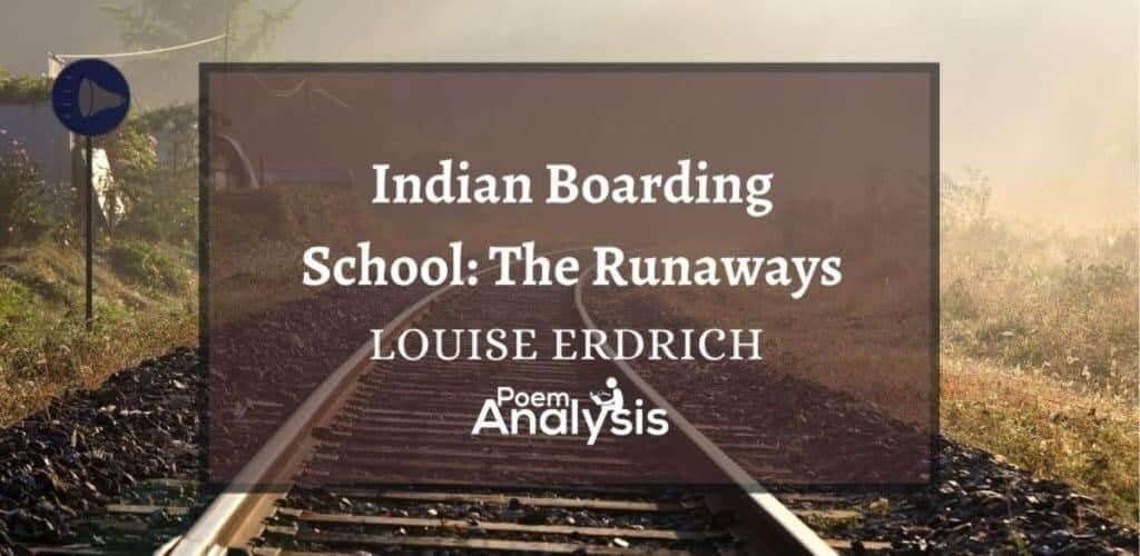 Indian Boarding School: The Runaways by Louise Erdrich
