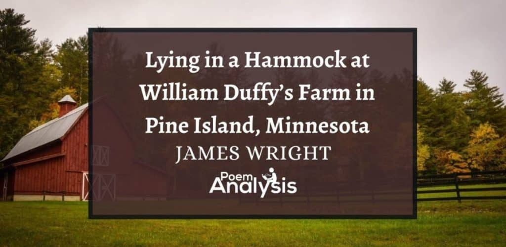 Lying in a Hammock at William Duffy's Farm in Pine Island, Minnesota by James Wright
