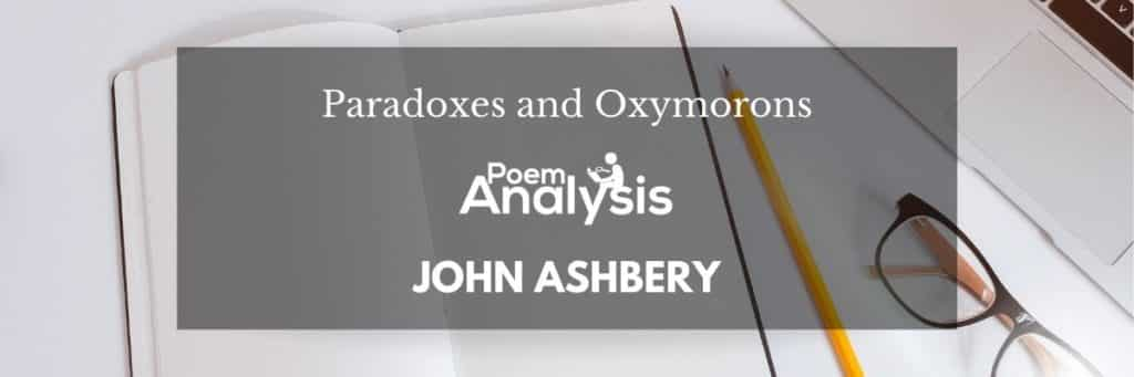 Paradoxes and Oxymorons by John Ashbery