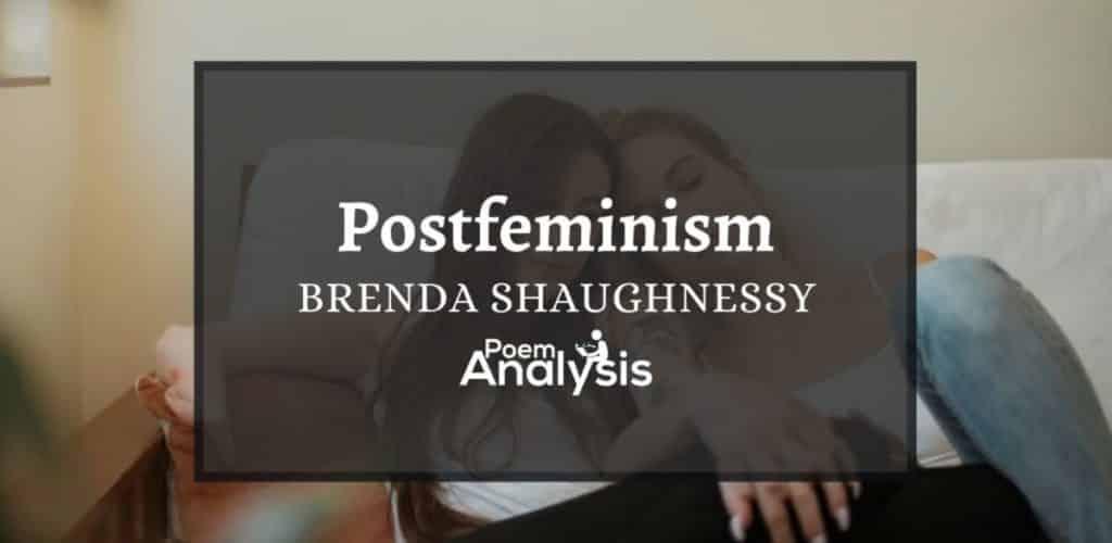 Postfeminism by Brenda Shaughnessy