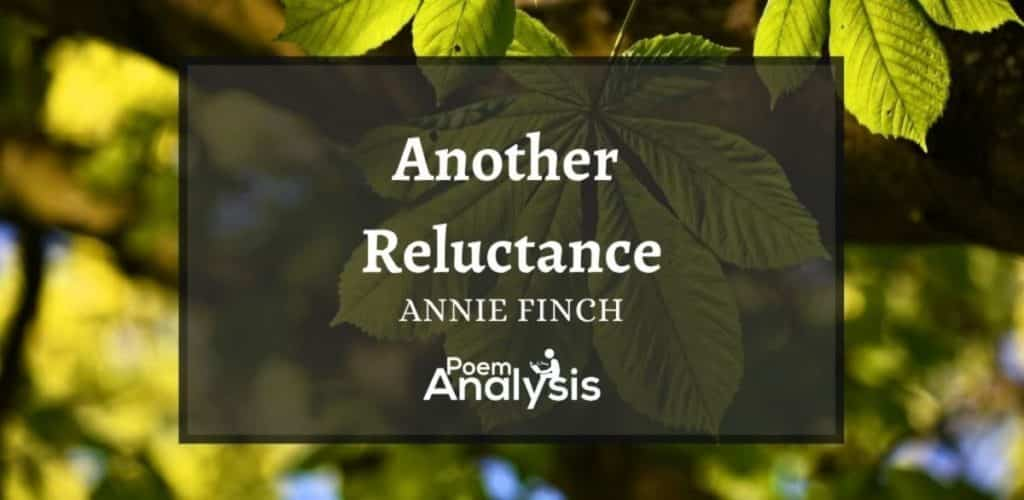 Another Reluctance by Annie Finch